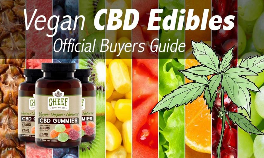 Buy Vegan Cbd Edibles Online Guide