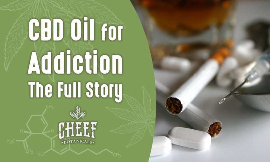 Using CBD Oil To Treat Addiction Main Image