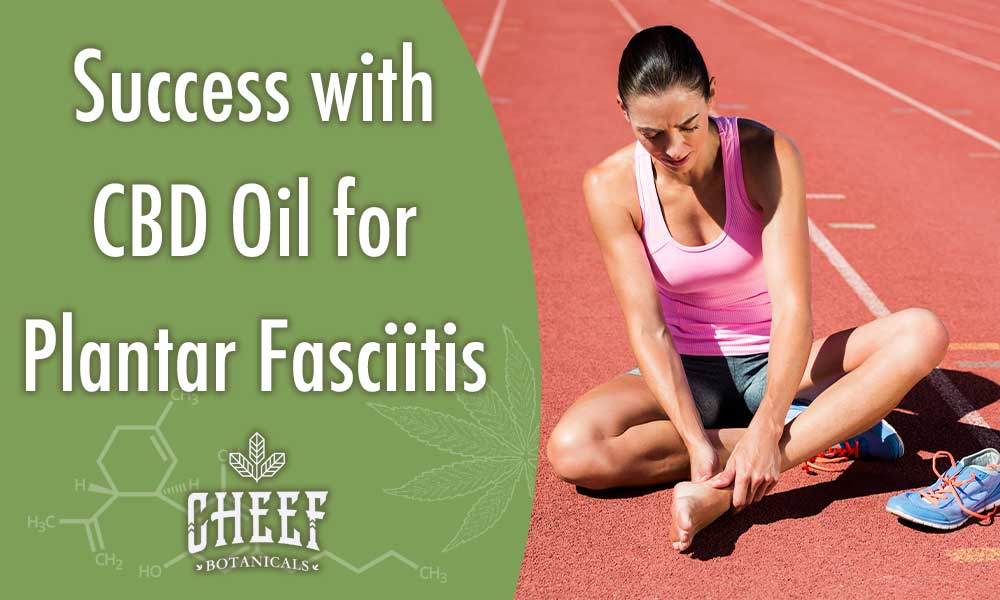 CBD Oil For Plantar Fasciitis