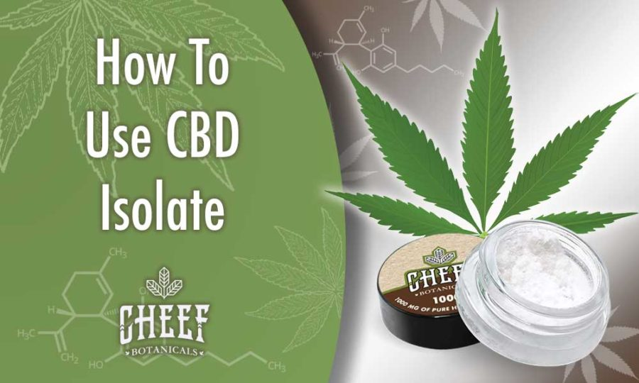 How To Use CBD Isolate