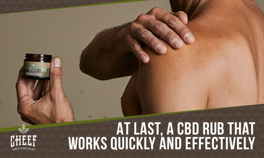 Maximum Strength CBD Rub: Fast Acting With Lasting Results