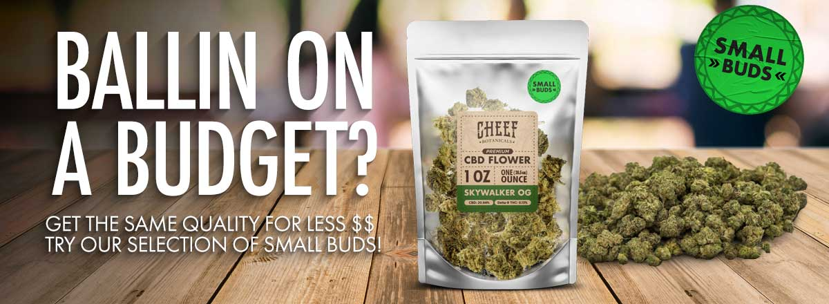Cheef Botanicals Small Buds for less price